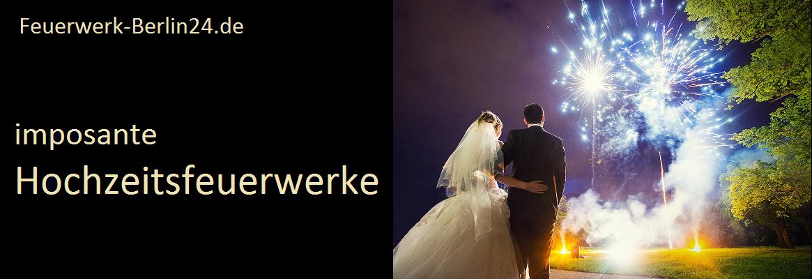 Hochzeitsfeuerwerke Berlin